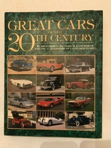 Cars of the Twentieth Century by Consumer Guide Editors (1991, Hardcover)