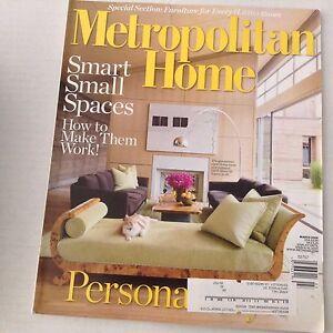 Metropolitan Home Magazine Smart Small Spaces March 2009 ...