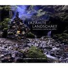 Erzählte landschaft (2011, Gebundene Ausgabe)