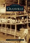 Granville by Granville Museum Inc (Paperback / softback, 2005)