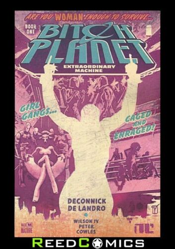 BITCH PLANET VOLUME 1 EXTRAORDINARY MACHINE GRAPHIC NOVEL Paperback Collects 1-5