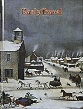 Early Travel (Early Settler Life) Kalman, Bobbie Paperback