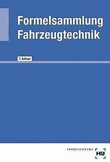 Formelsammlung Fahrzeugtechnik von Elbl, Helmut, Föll, W... | Buch | Zustand gut