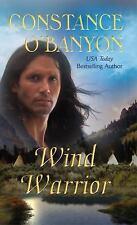 Wind Warrior O'Banyon, Constance Mass Market Paperback