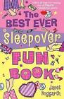 The Best Ever Sleepover Fun Book by Janet Hoggarth (Paperback, 2005)