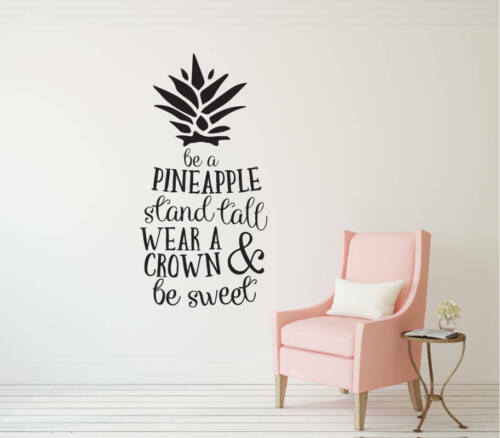 BE A PINEAPPLE Sweet Vinyl Wall Decal Girls Quote Art Saying Letters Words