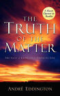 The Truth of the Matter by Andre Eddington (Paperback / softback, 2004)
