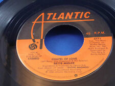 BETTE MIDLER - Chapel Of Love / My Mother's Eyes  - 1980 NEAR MINT- CANADA 45