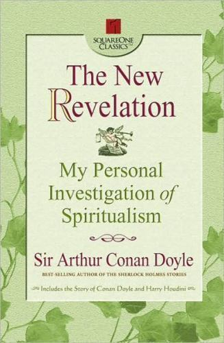 The New Revelation : My Personal Investigation of Spiritualism (2001, Paperback)
