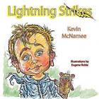 Lightning Strikes by Kevin McNamee (Paperback / softback, 2010)