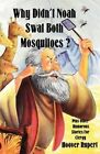Why Didn't Noah Swat Both Mosquitoes? Plus Other Humorous Stories for Clergy by Hoover Rupert (Paperback / softback, 1994)