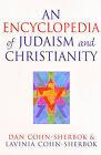 An Encyclopedia of Judaism and Christianity by Dan Cohn-Sherbok, Lavinia Cohn-Sherbok (Paperback, 2004)
