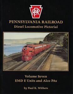 PRR-Diesel-Locomotive-Pictorial-Vol-7-EMD-E-Units-and-ALCo-PAs-NEW-BOOK