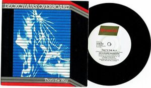 DECKCHAIRS-OVERBOARD-THAT-039-S-THE-WAY-7-034-45-VINYL-RECORD-w-PICT-SLV-1983