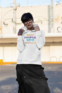Treat People With Kindness Hoodies