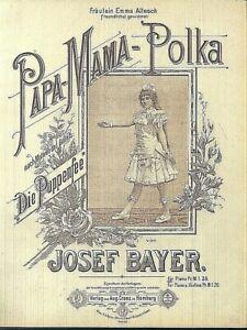 Josef-Bayer-PAPA-MAMA-Polka-uebergrosse-alte-Noten