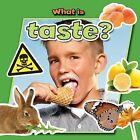 What Is Taste? by Paula Smith, Molly Aloian (Hardback, 2013)