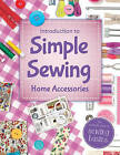 Simple Sewing - Home Accessories by Bonnier Books Ltd (Novelty book, 2015)