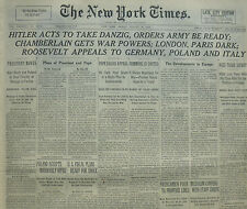 8-1939 WWII August 25 HITLER ACTS TO TAKE DANZIG; LONDON PARIS DARK; ROOSEVELT