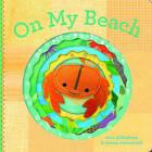 On My Beach by Lorena Siminovich, Sara Gillingham (Board book, 2015)