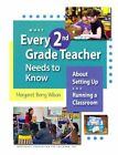 What Every 2nd Grade Teacher Needs to Know 9781892989383 Paperback