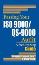 Passing Your ISO 9000QS-9000 Audit: A Step-By-Step Approach