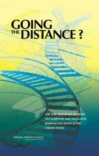 Going the Distance?: The Safe Transport of Spent Nuclear Fuel and High-Level Rad