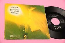 "MINA 7"" DOMINGA ORIGINALE 1971 EX+ !!!!!!!!!!!!! TOOOPPPPPP"