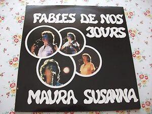 MAURA SUSANNA LP FABLES DE NOS JOURS 1983 - Italia - MAURA SUSANNA LP FABLES DE NOS JOURS 1983 - Italia