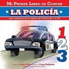 La Policia by Cindy Entin (Board book, 2014)