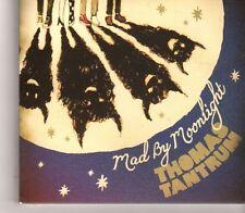 (GC362) Thomas Tantrum, Mad By Moonlight - 2011 CD