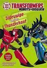 Transformers Robots in Disguise: Sideswipe Versus Thunderhoof by John Sazaklis (Paperback / softback, 2015)