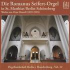 Die Romanus Seifert Orgel Bln-Schöneberg (2014)