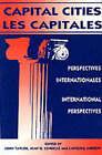 Capital Cities/Les Capitales: International Perspectives/Perspectives Internationales by Carleton University Press,Canada (Paperback, 1993)