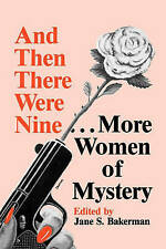 NEW And Then There Were Nine. . .: More Women of Mystery by Jane S. Bakerman