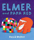 Elmer and Papa Red by David McKee (Hardback, 2010)