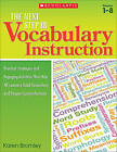 The Next Step in Vocabulary Instruction: Practical Strategies and Engaging Activities That Help All Learners Build Vocabulary and Deepen Comprehension by Karen Bromley (Paperback, 2012)