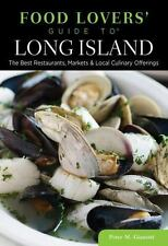 Food Lovers' Guide to® Long Island: The Best Restaurants, Markets &-ExLibrary