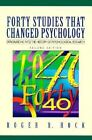 Forty Studies That Changed Psychology : Explorations into the History of Psychological Research by Roger R. Hock (1995, Paperback)