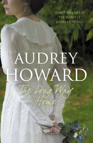 The Long Way Home By Audrey Howard. 9780340895412