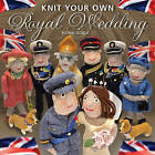 Knit Your Own Royal Wedding by Fiona Goble (Paperback / softback, 2011)