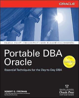 1 of 1 - Portable DBA Oracle (Oracle Press Series), Freeman, Robert G., New Book