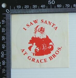 VINTAGE-I-SAW-SANTA-GRACE-BROS-SYDNEY-AUSTRALIA-ADVERTISING-PROMO-SHOP-STICKER