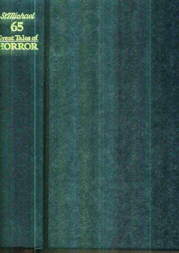 65 GREAT TALES OF HORROR: St Michael,Mary Danby