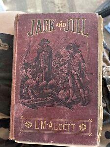 Louisa M Alcott JACK & JILL ~ 1ST EDITION 1880/ Roberts Brothers