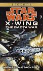 Star Wars: The Bacta War: Book 4 by Michael A. Stackpole (Paperback, 1997)
