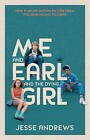 Me and Earl and the Dying Girl by Jesse Andrews (Paperback, 2015)