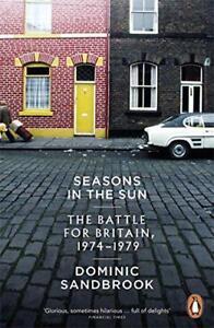Seasons-in-the-Sun-Battle-for-GRAN-BRETANA-1974-1979-by-sandbrook-Dominic