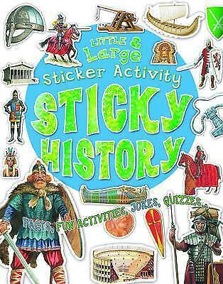 1 of 1 - Sticky History: Giant Sticker Book (Little and Large Sticker Activity Books), Be