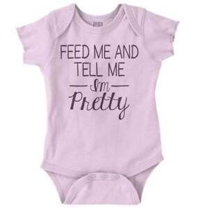Feed Me Tell Me Im Pretty Gerber OnesieAdorable Cutest Daughter Baby Romper